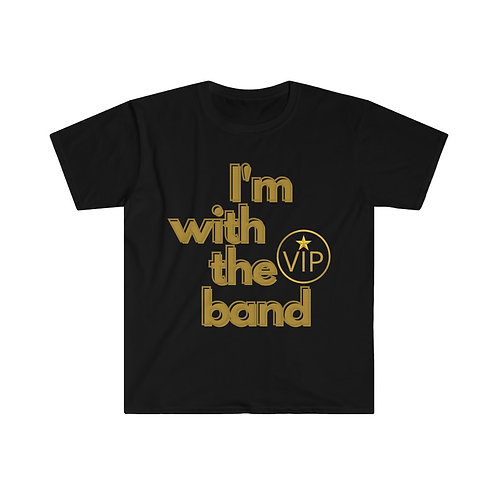 Band Tee   Rock Band Tee   I'm With The Band   Unisex T-Shirt   Band T-Shirt