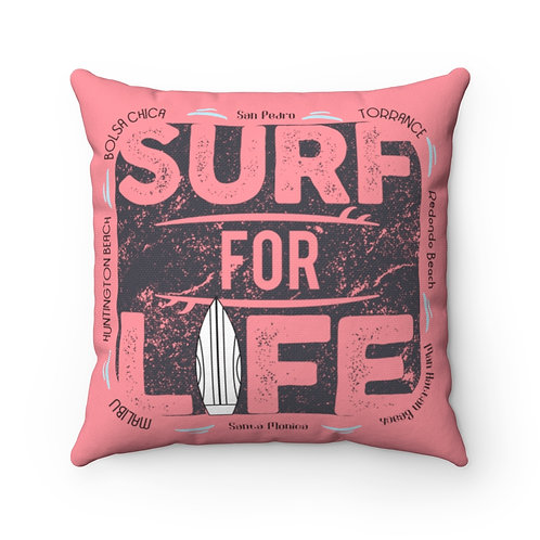 Pillow Surf For Life Pink South Bay | Los Angeles | OC