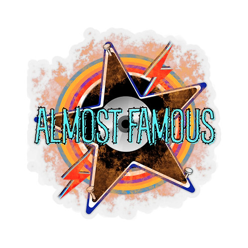 Almost Famous | Rock N Roll Kiss-Cut Stickers | Rocker Decals | Rocking Quotes |