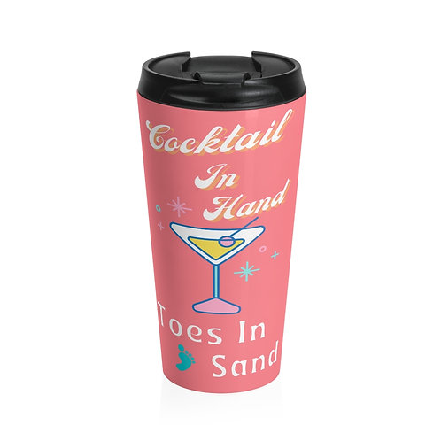 Stainless Steel Travel Mug Cocktail In Hand Toes In Sand Vintage Pink