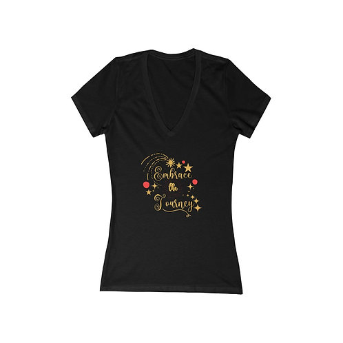 Women's V T-Shirt | Embrace The Journey | Positive Quote | Selection Of Colors