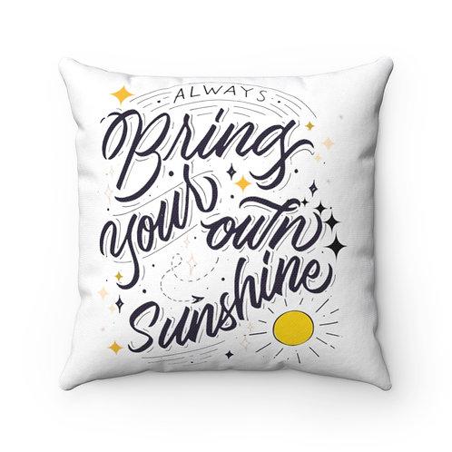 Square Pillow Spun Polyester Vintage White | Always Bring Your Own Sunshine