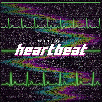 HEY LIFE - Heartbeat.jpg