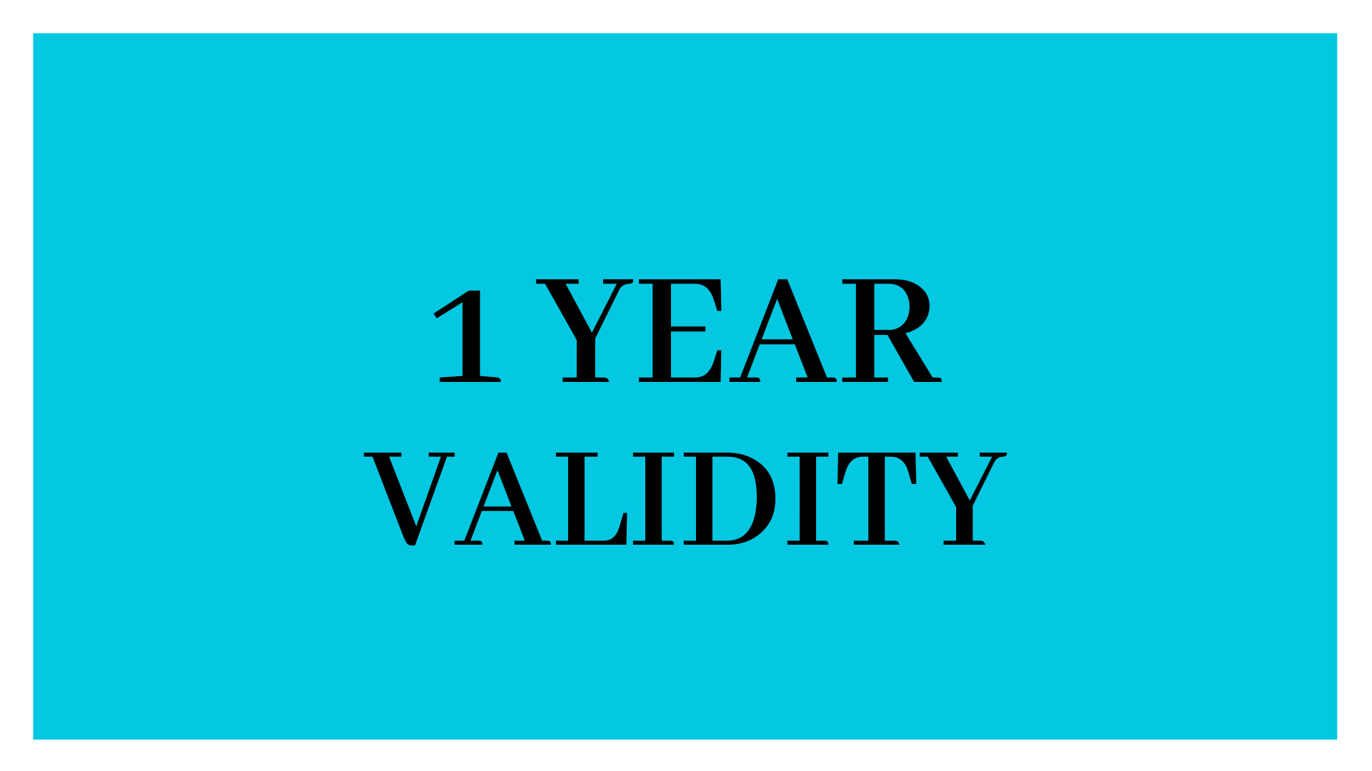 1 Years validity period...