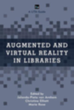 Front cover of Augmented and Virtual Reality in Lbraries book