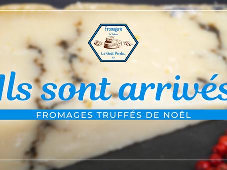 Les fromages truffés sont arrivés !