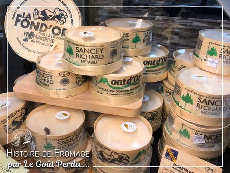 Le Goût Perdu - Histoire de fromage (Le Mont d'Or)