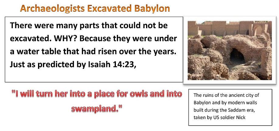 Archaeologists Excavated Babylon.