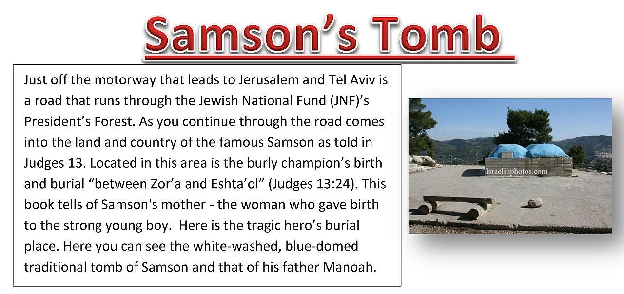 "This is truly Samson's country – located right in the area of the burly champion's birth and burial, ""between Zor'a and Eshta'ol"" (Judges 13:25; 16:31). TOMB OF SAMSON Images are not owned by Simon Brown.  Samson and Delilah by Simon Brown."