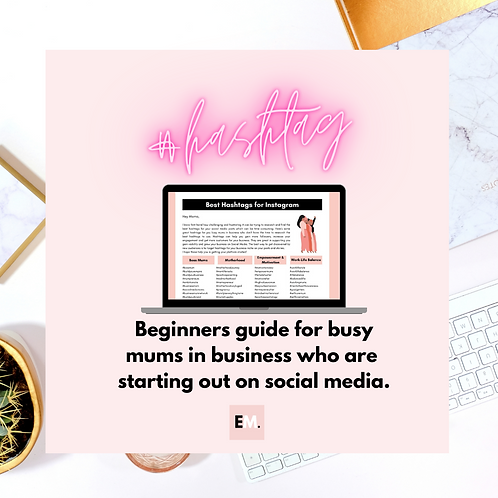 Hashtag Beginners Guide for Busy #BossMums