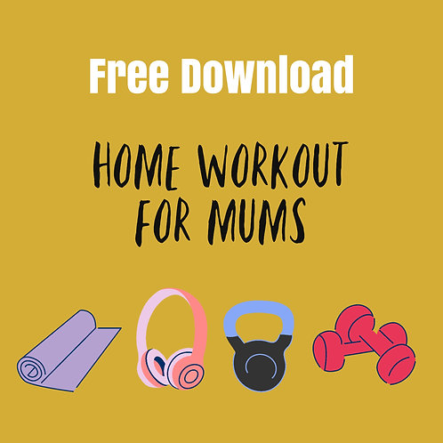 FREE Home Workout for Mums