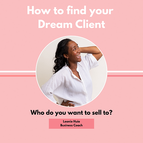Who Is My Dream Client?
