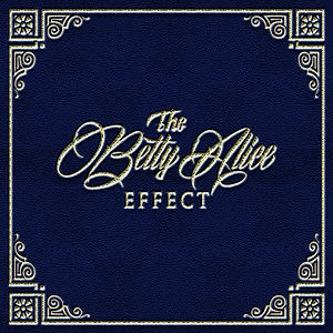 Betty Alice Effect Cover.JPG