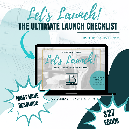 The Beautyprint®️ Let's Launch!  The Ultimate Launch Checklist