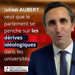 Julien Aubert veut que le parlement se penche sur les dérives idéologiques dans les universités.