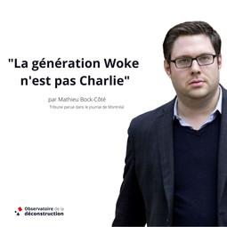 La génération Woke n'est pas Charlie