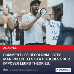 Voilà comment les décolonialistes manipulent les statistiques pour imposer leurs théories