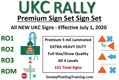 "UKC ""NEW"" RALLY COMPLETE PREMIUM SIGN SET eff. July 1, 2020"