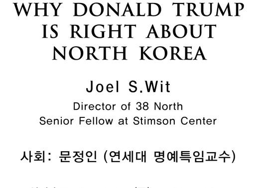 [세미나] Why Donald Trump is Right About North Korea