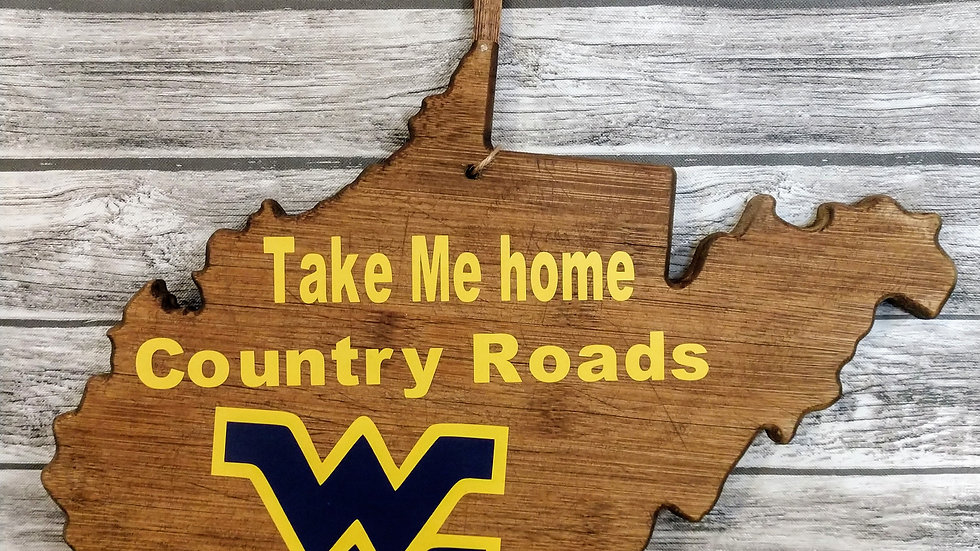 Take Me Home Country Roads WV Wooden Sign