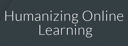 HUmanizing online learning graphic.PNG