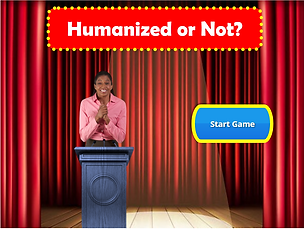 Humanized or not game show graphic.PNG