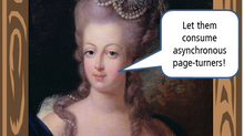 Are You the Marie Antionette of E-Learning?