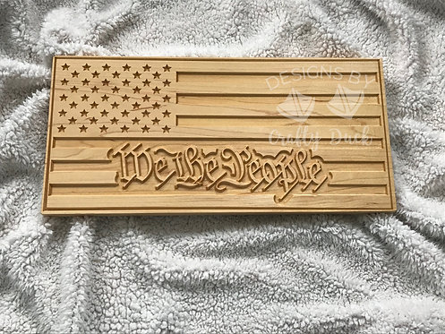 We the People Engraved Sign READY TO SHIP