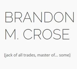 Brandon M Crose