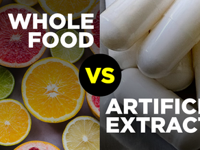Which is better? Whole-food (Unadulterated) OR Extract-food (Synthetic)?