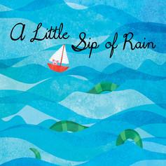 A Little Sip of Rain