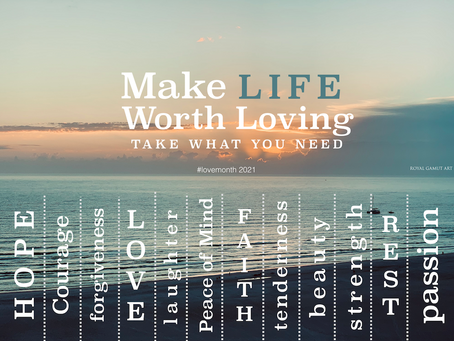 Make Life Worth Loving