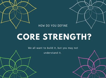 Understanding Core Strength