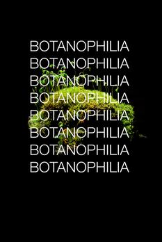 Botanophhilia
