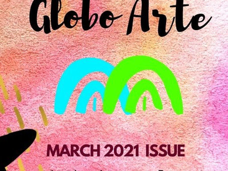 GLOBO ARTE MARCH 2021 MAGAZINE ISSUE