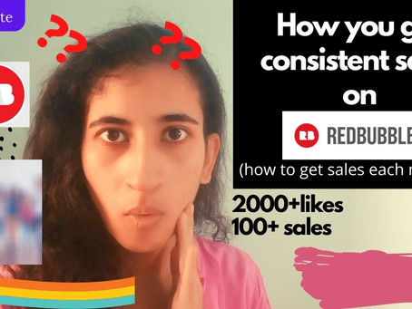 How to get consistent sales on REDBUBBLE?