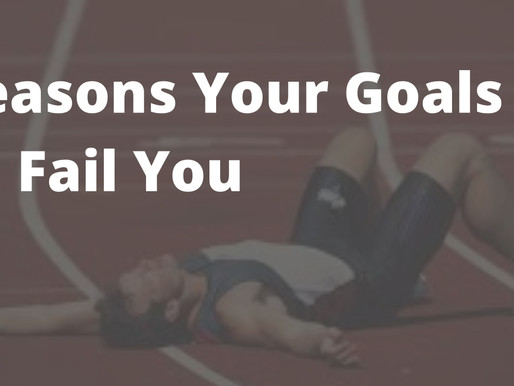 3 Reasons your goals will fail