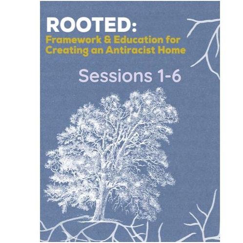Rooted Bundle: Sessions 1-6, plus bonus readings