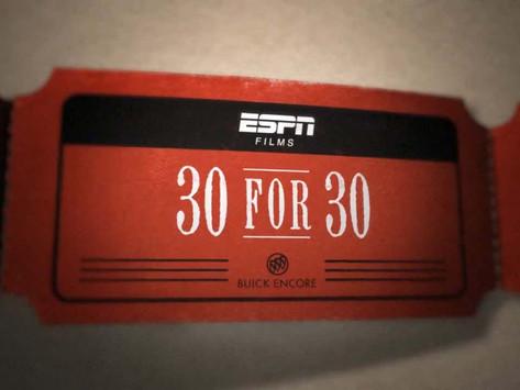 "ESPN ""30 for 30"""