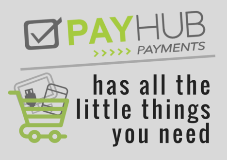 PayHub Has the Little Things You Need