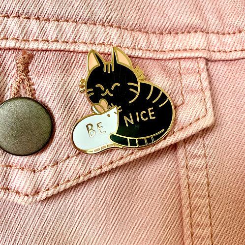 Be Nice Cat & Mouse Enamel Pin