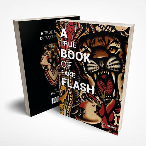 A TRUE BOOK OF FAKE FLASH