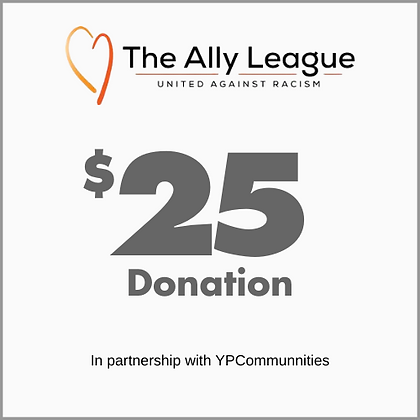 Ally League Fund - $25 Donation