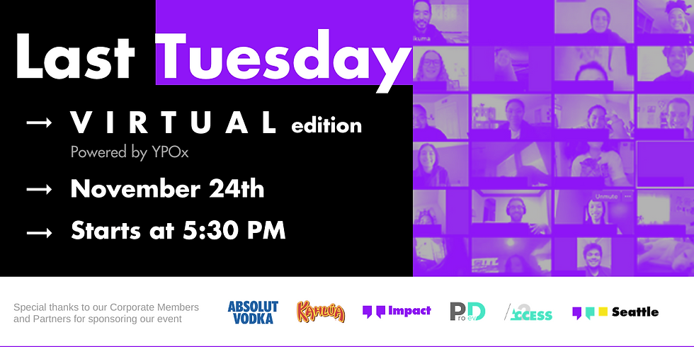 Last Tuesday - November | a (Virtual) YPOSeattle Happy Hour