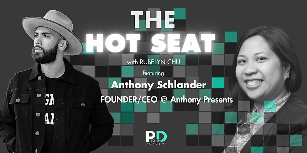 The Hot Seat: Anthony Schlander   Founder/CEO @ Anthony Presents