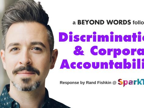 Discrimination & Corporate Accountability with Rand Fishkin