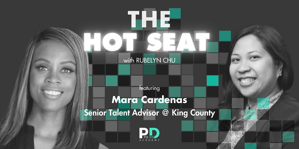 The Hot Seat: Mara Cardenas | Senior Talent Advisor @ King County