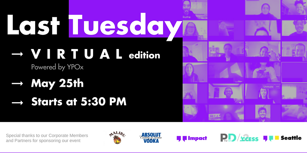 Last Tuesday - May | a (Virtual) Happy Hour | Pacific