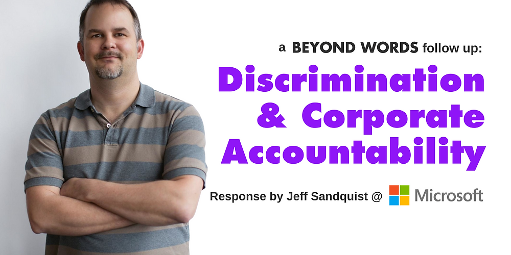 Beyond Words - Discrimination & Corporate Accountability - Jeff Sandquist - Microsoft - title Image - YP Media.png