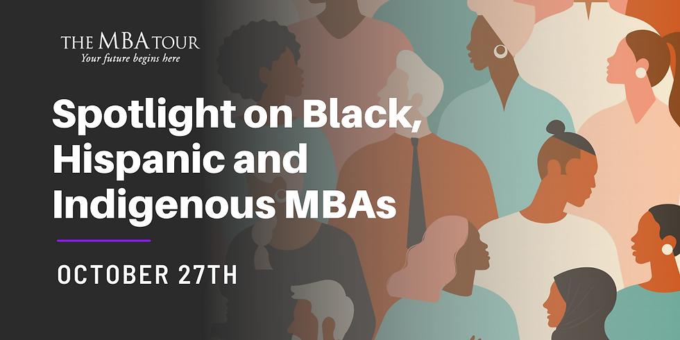 Spotlight on Black, Hispanic and Indigenous MBAs